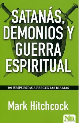 Satanas Demonios y Guerra Espiritual (Tapa Rústica)