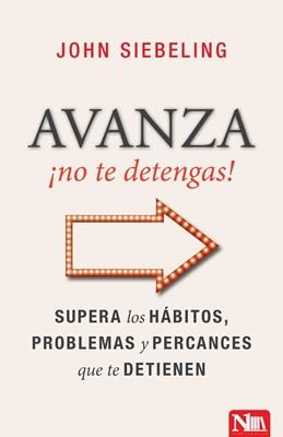 Avanza No te Detengas (Tapa Rústica)