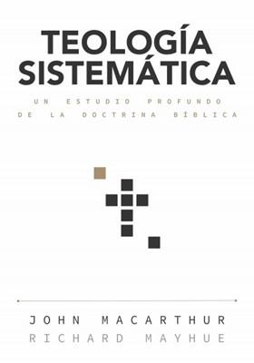 Teología Sistemática MacArthur [Libro]