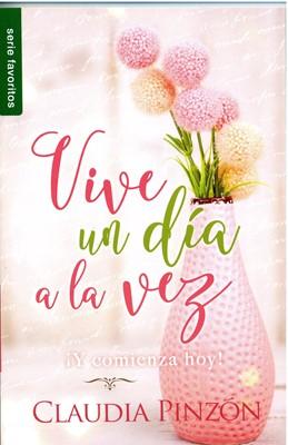 Vive un Día a la Vez (Tapa Rústica) [Libro]