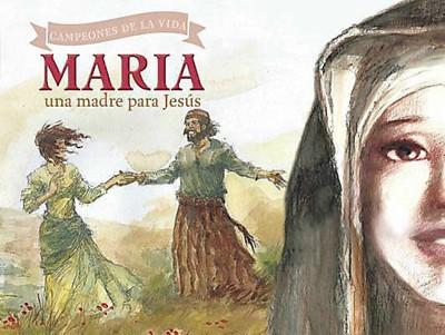 Maria Una Madre Para Jesús (Tapa Rustica) [Libro]
