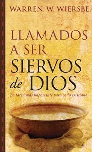 Llamados a ser siervos de Dios (Tapa rústica suave) [Libro Bolsillo]