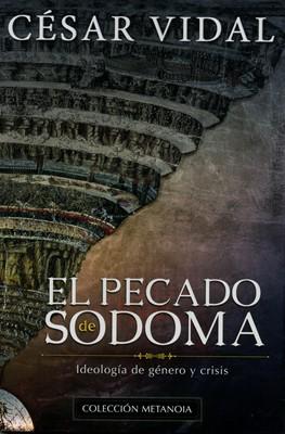 El Pecado de Sodoma (Tapa Rústica) [Libro]