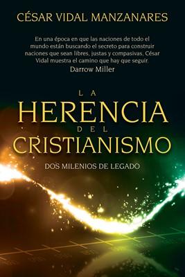 Herencia del Cristianismo (Tapa Rústica) [Libro]