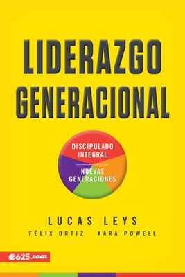 Liderazgo Generacional (Tapa Rústica) [Libro]