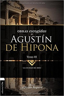Obras Escogidas Agustín de Hipona Tomo 3 (Tapa Rústica) [Libro]
