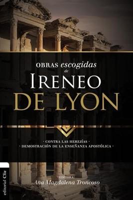 Obras Escogidas de Ireneo de Lyon (Tapa Rústica) [Libro]