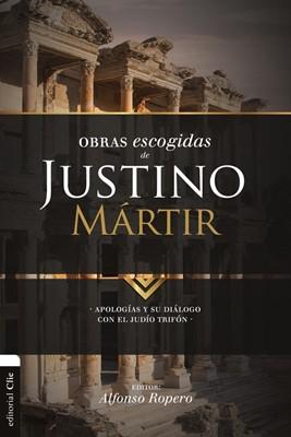 Obras Escogidas Justino Martir (Tapa Rústica) [Libro]