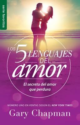 Los Cinco Lenguajes del Amor (Tapa rústica suave) [Libro Bolsillo]