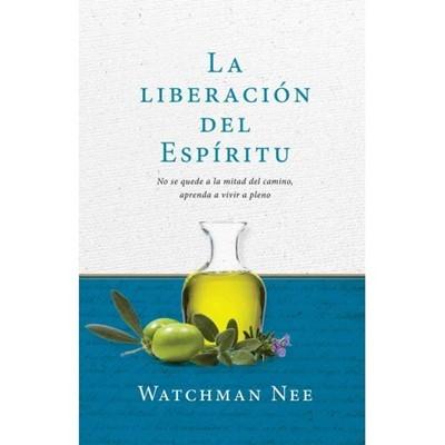 La Liberación del Espíritu (Tapa Rustica) [Libro]