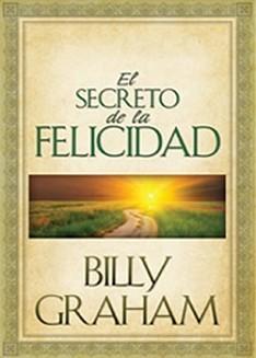 Secreto de la Felicidad (Tapa Rústica)