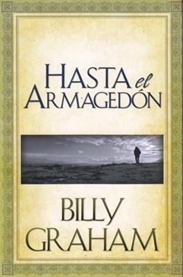 Hasta el Armagedon (Tapa Rústica)