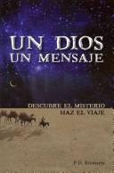 Un Dios Un Mensaje (Tapa Rústica)