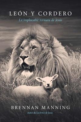 El León y El Cordero (Tapa Rústica)