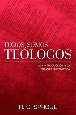 Todos Somos Teólogos (Tapa Rústica)