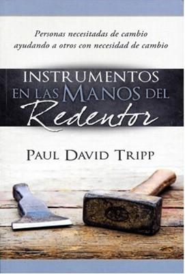 Instrumentos en las Manos del Redentor (Tapa Rústica) [Libro]
