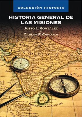 Historia Genera de las Misiones (Tapa Dura)