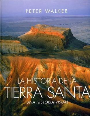 Historia de la Tierra Santa (Tapa Dura)