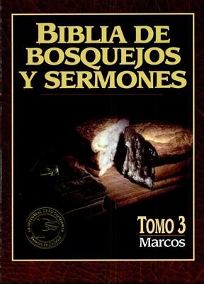 Biblia de Bosquejos y Sermones NT 3 Marcos (Tapa Rústica)
