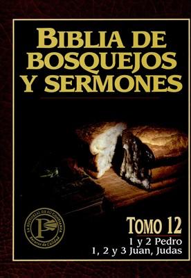 Biblia de Bosquejos y Sermones NT 12 Pedro, Juan Y Judas (Tapa Rústica)