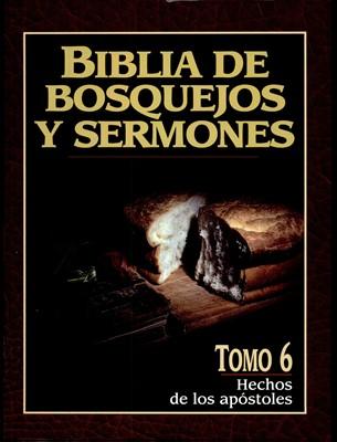 Biblia de Bosquejos y Sermones NT 6 Hechos (Tapa Rústica)