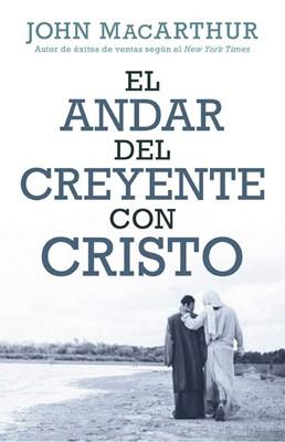 Andar del Creyente con Cristo (Tapa Rústica)