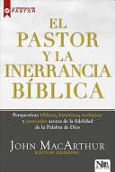 El Pastor y la Inerrancia Bíblica (Tapa Rústica)