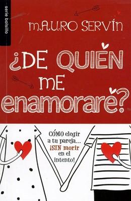 ¿De Quien me Enamoré? (Tapa Rústica)
