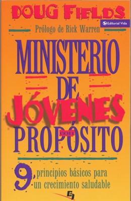 Ministerio de Jóvenes con Propósito (Tapa rústica suave) [Libro]