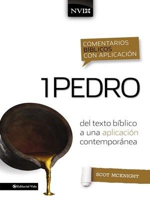 Comentarios Biblicos Con Aplicacion 1 Pedro NVI (Tapa Dura)
