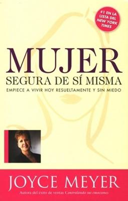 Mujer Segura De Si Misma (Tapa rústica suave) [Libro]