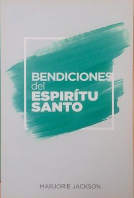 Bendiciones del Espíritu Santo (Tapa Suave)