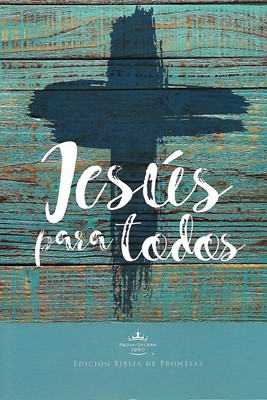 Biblia Jesús Para Todos (Tapa Rústica)