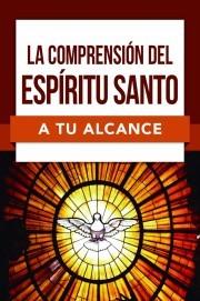 Comprensión del Espíritu Santo (Tapa Rústica)