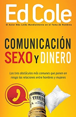 Comunicación, Sexo y Dinero (Tapa Rústica)