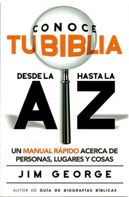 Conoce tu Biblia de la A hasta la Z (Tapa Rústica)