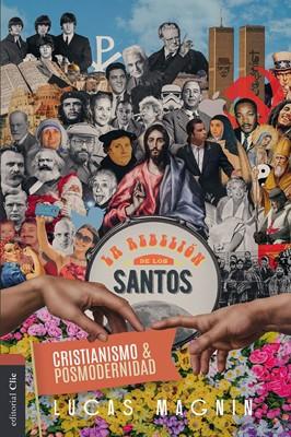 Cristianismo y Posmodernidad (Tapa Rústica)