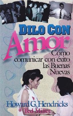 Dilo Con Amor (Tapa Rústica)