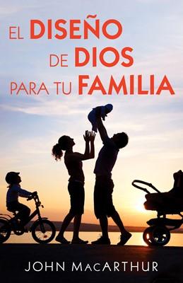 Diseño de Dios Para tu Familia (Tapa Rústica)