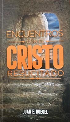 Encuentros con el Cristo Resucitado (Tapa Rústica)