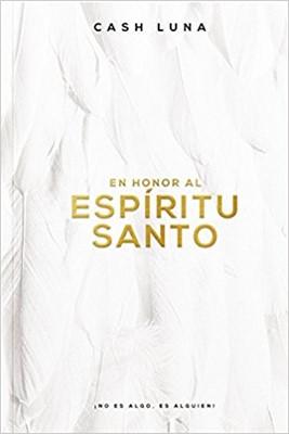 En Honor al Espíritu Santo (Tapa Rustica)