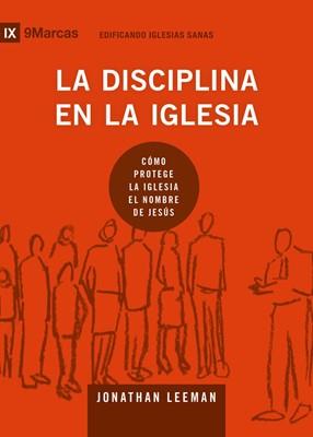 Disciplina en la Iglesia (Tapa Rústica)