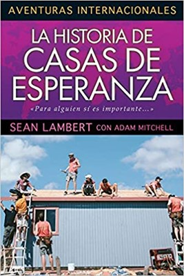 La Historia de Casas de Esperanza (Tapa Rustica)