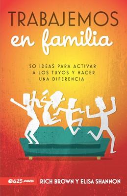 Trabajemos en Familia (Tapa Rustica)