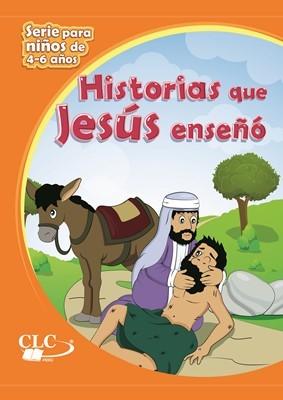 Historias Que Jesús Enseño (Tapa Rustica)