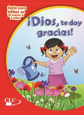 Dios te Doy Gracias (Tapa Rustica)
