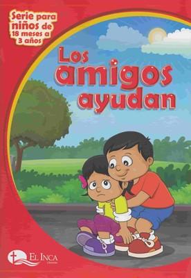 Los Amigos Ayudan (Tapa Rustica)