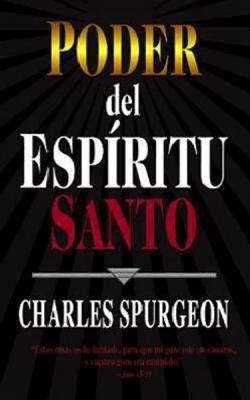 Poder del Espíritu Santo (Tapa rústica suave) [Libro]
