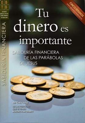 Tu Dinero es Importante (Tapa Rustica)