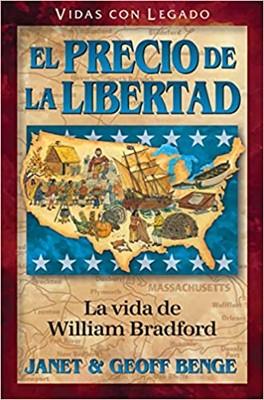 Precio de la Libertad - La Vida de William Bradford (Tapa Rustica)